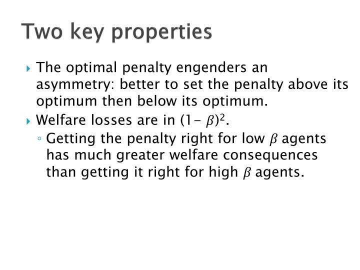 Two key properties