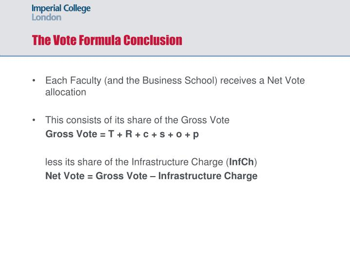 The Vote Formula Conclusion
