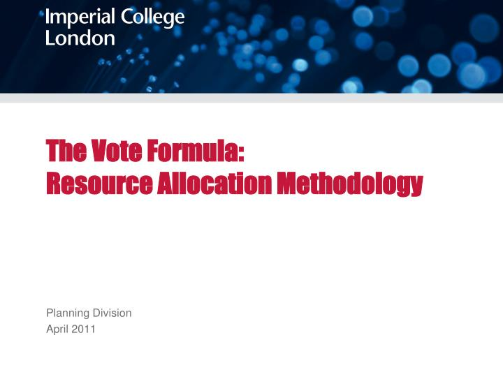 The vote formula resource allocation methodology