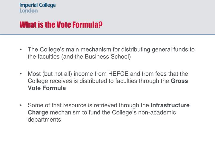 What is the Vote Formula?