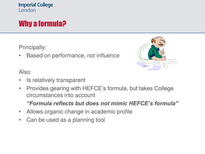 Why a formula?