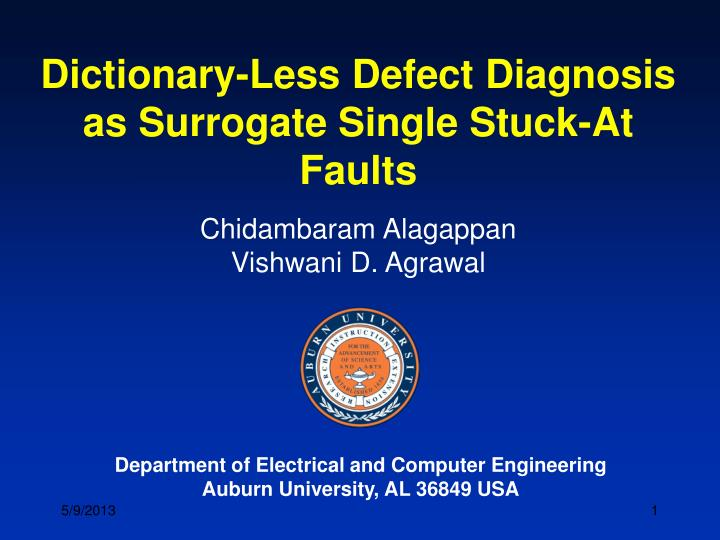 Dictionary-Less Defect Diagnosis as Surrogate Single Stuck-At Faults
