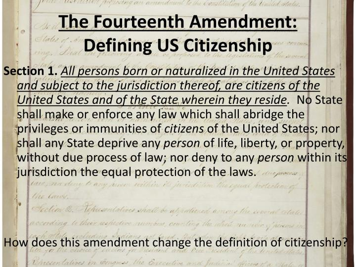 The fourteenth amendment defining us citizenship