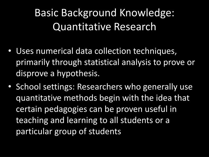 Basic Background Knowledge: Quantitative Research