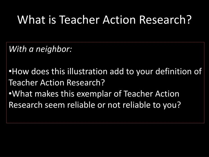 What is Teacher Action Research?