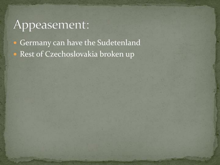 Appeasement: