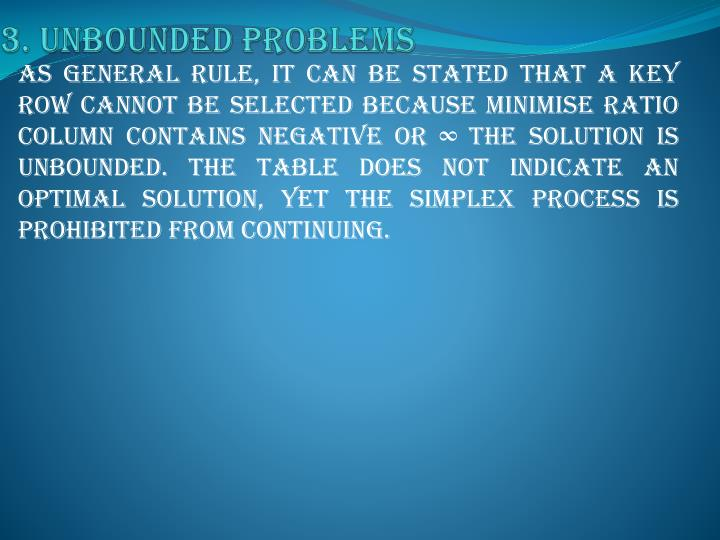 3. Unbounded problems