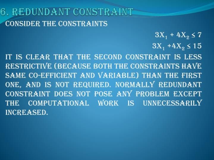 6. Redundant constraint