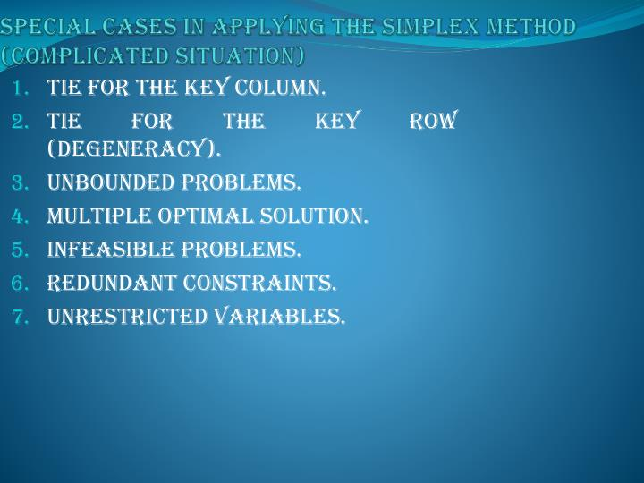 Special cases in applying the simplex method