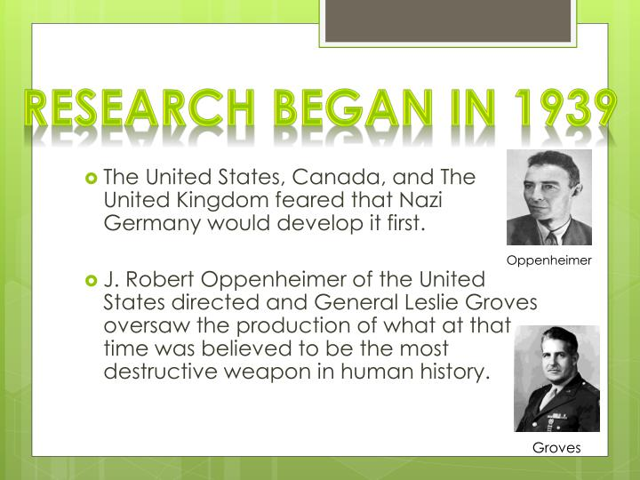 Research began in 1939