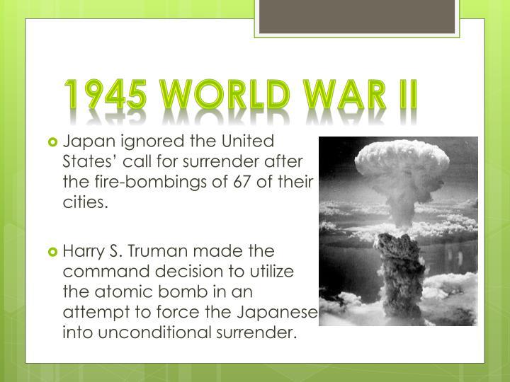 1945 World War II