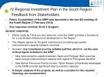 iv regional investment plan in the south region feedback from stakeholders