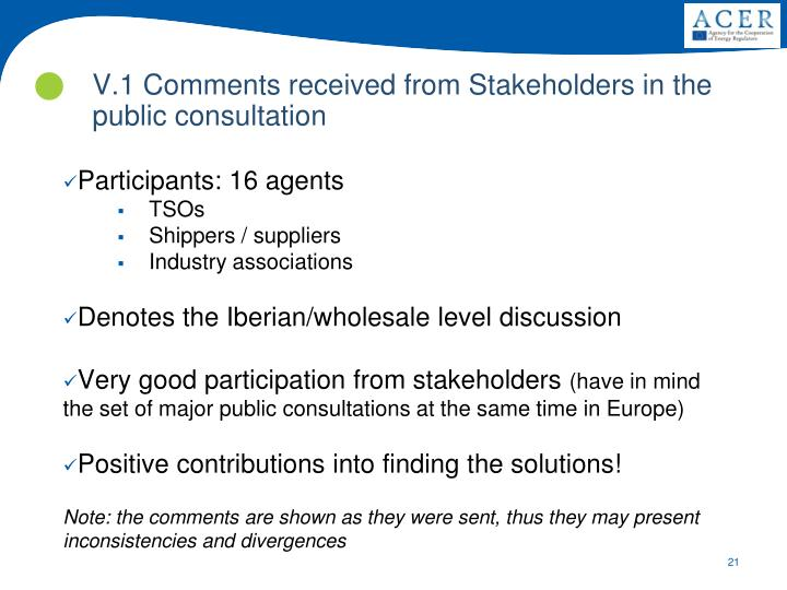 V.1 Comments received from Stakeholders in the public consultation