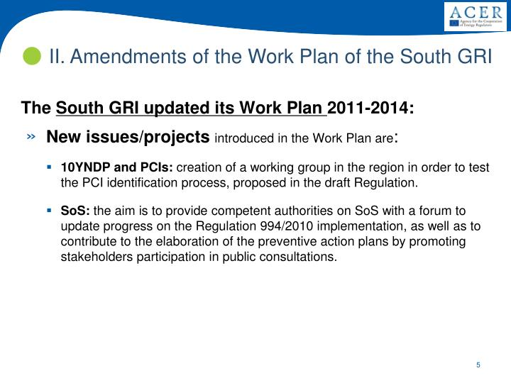 II. Amendments of the Work Plan of the South GRI