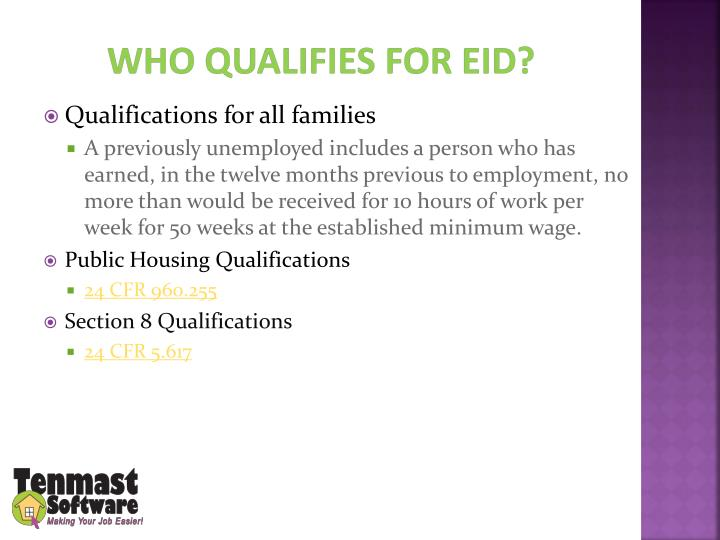 Who qualifies for EID?