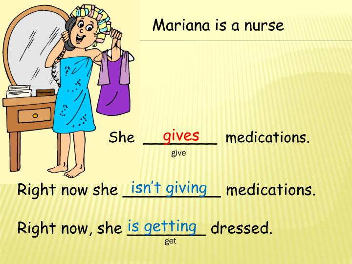 Mariana is a nurse