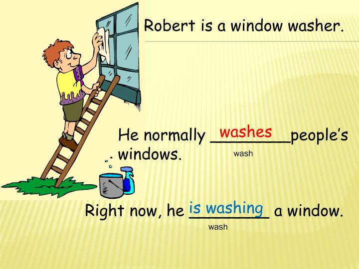 Robert is a window washer.