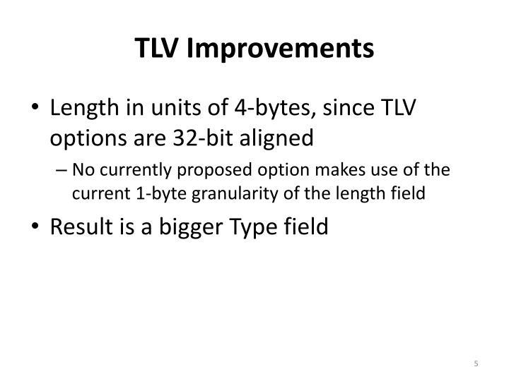 TLV Improvements