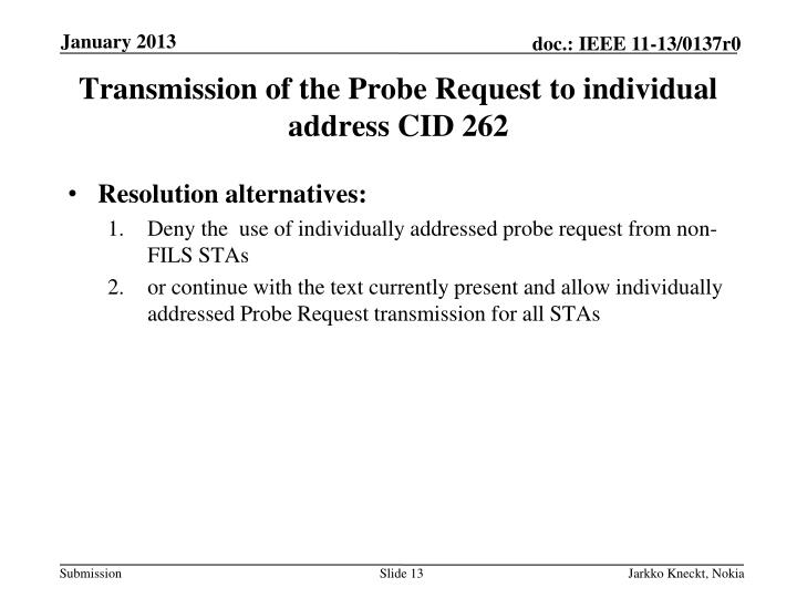 Transmission of the Probe Request to individual address CID
