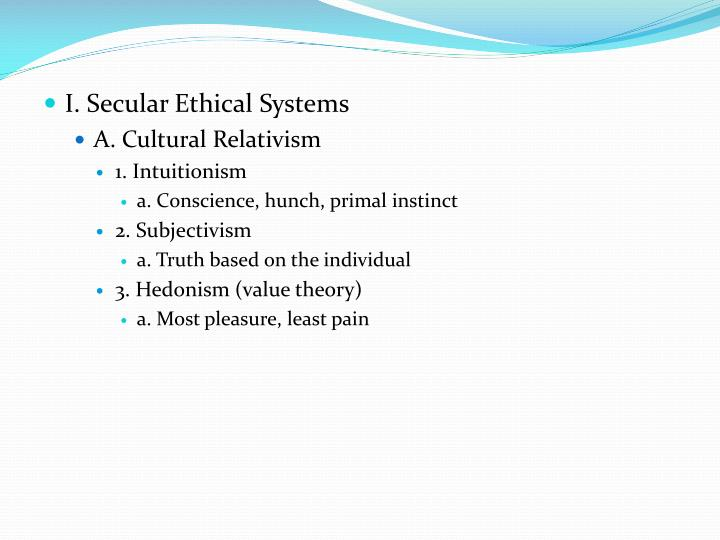I. Secular Ethical Systems