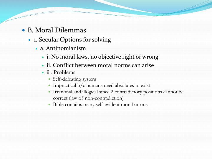 B. Moral Dilemmas