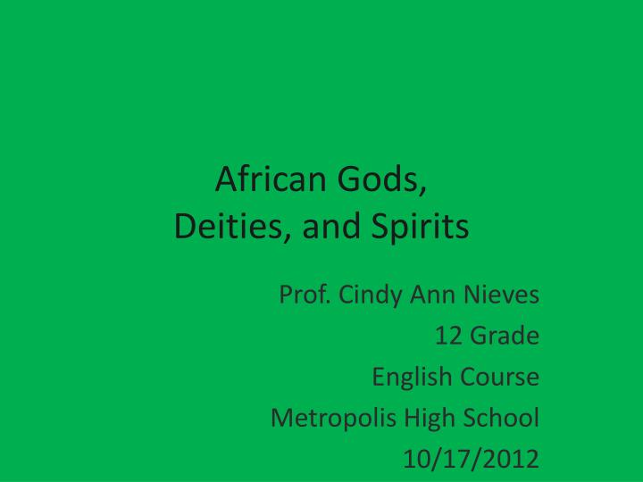 African gods deities and spirits