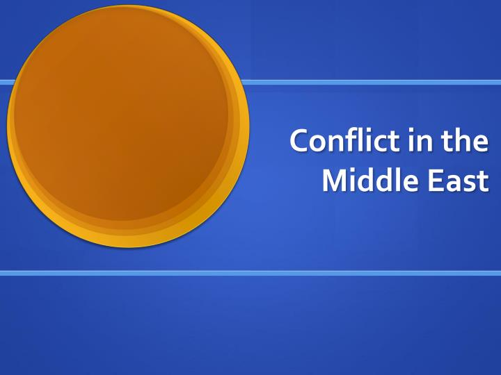 an analysis of the conflict and turmoil in the middle east