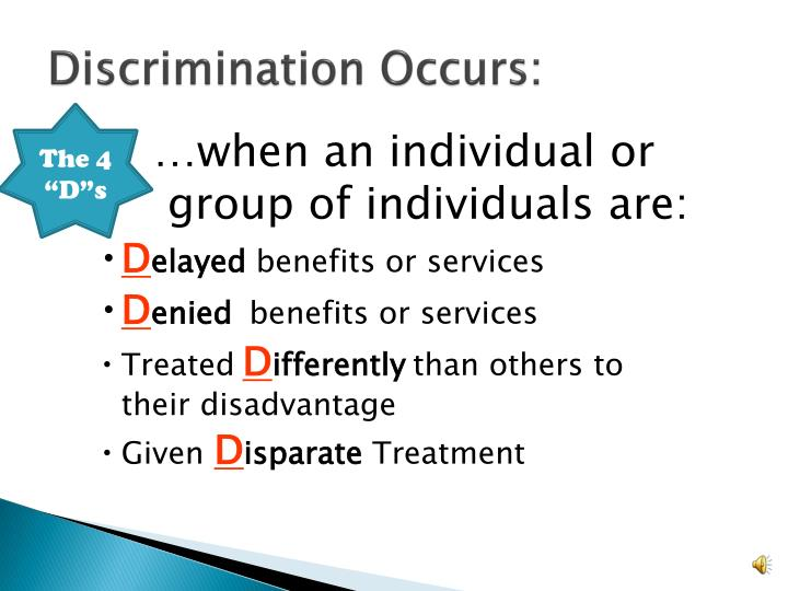 Discrimination Occurs: