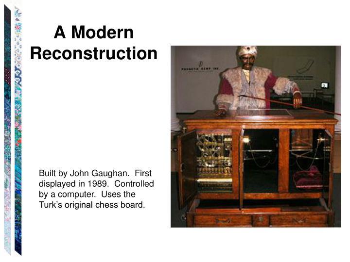 A Modern Reconstruction