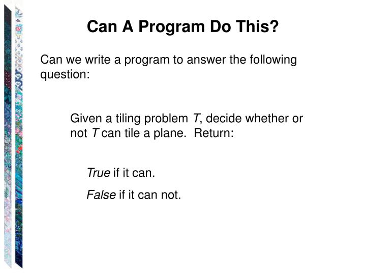 Can A Program Do This?
