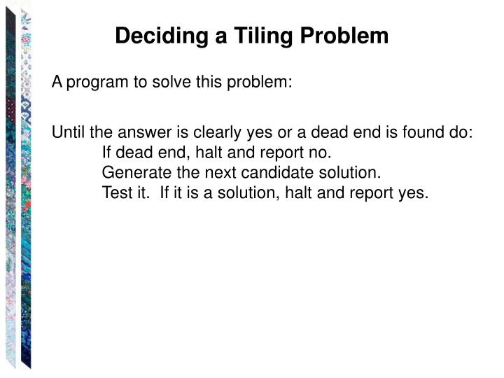 Deciding a Tiling Problem