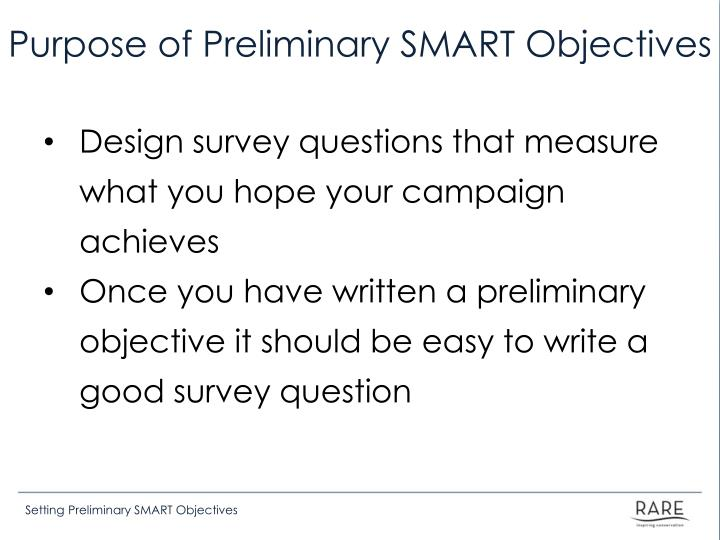 Purpose of Preliminary SMART Objectives