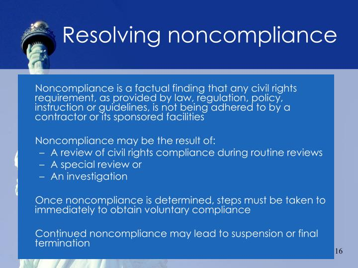 Resolving noncompliance