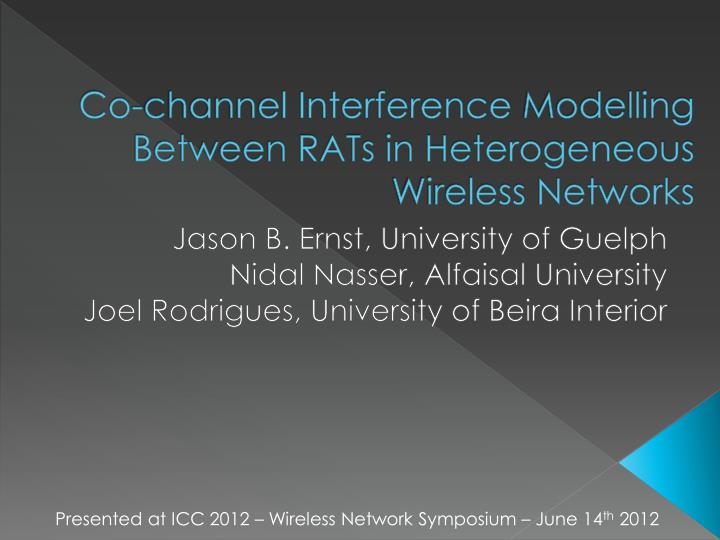 Co channel interference modelling between rats in heterogeneous wireless networks