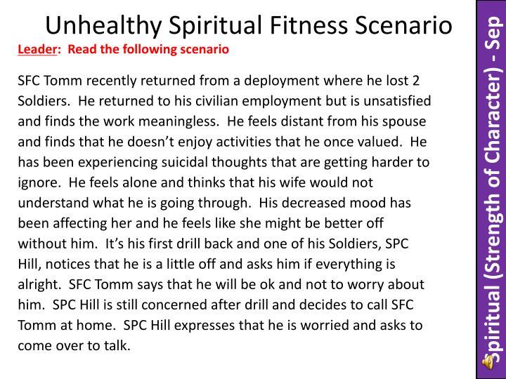 Unhealthy Spiritual Fitness Scenario