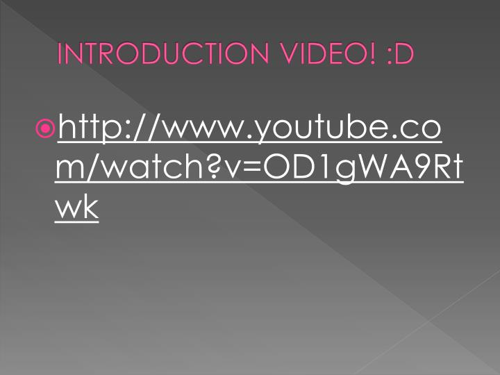 Introduction video d