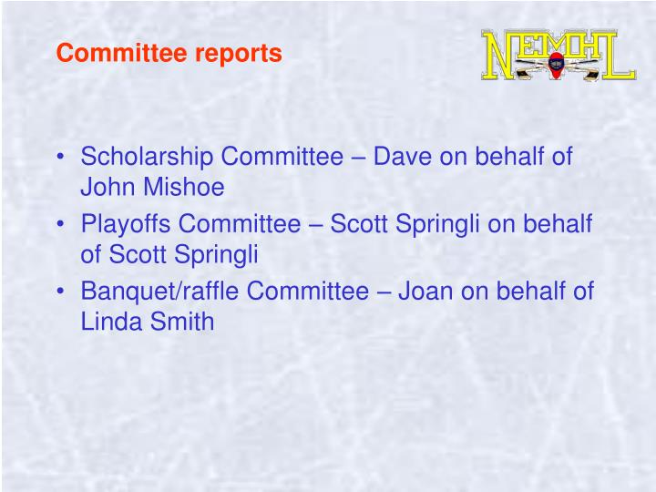 Committee reports