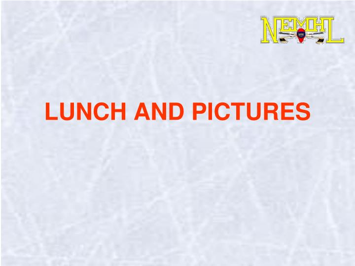 LUNCH AND PICTURES