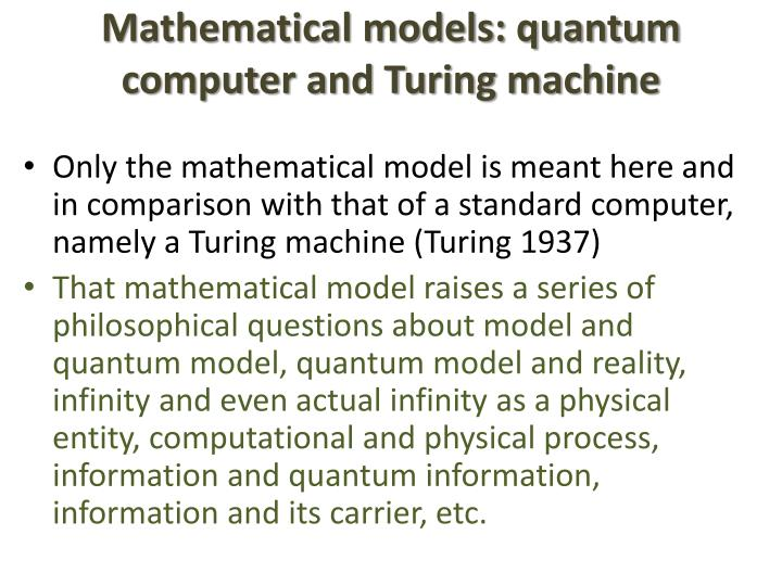 Mathematical models: quantum computer and Turing machine