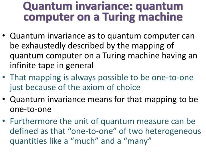 Quantum invariance: quantum computer on a Turing machine