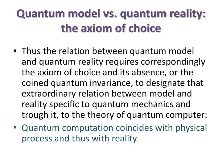 Quantum model vs. quantum reality: the axiom of choice