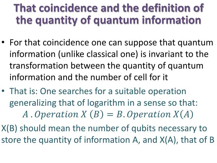 That coincidence and the definition of the quantity of quantum information