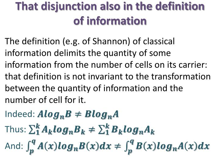 That disjunction also in the definition of information
