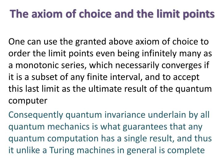 The axiom of choice and the limit points