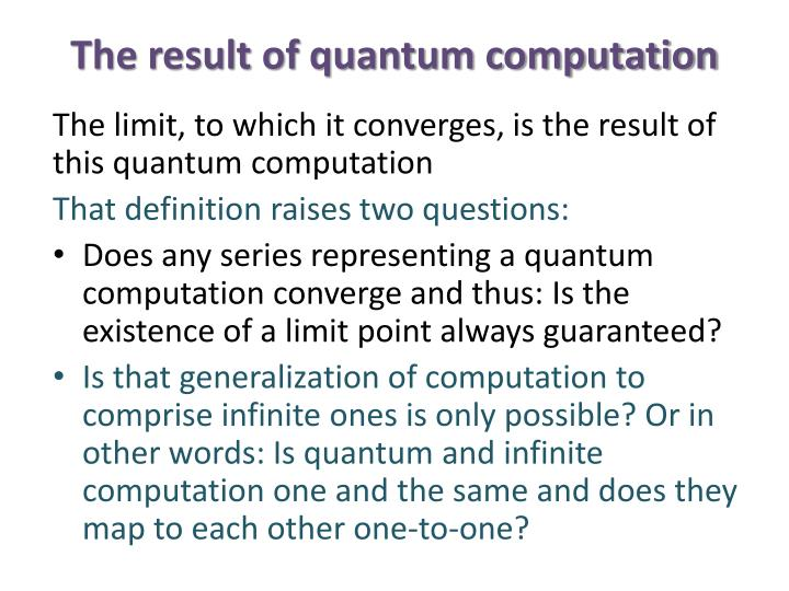 The result of quantum computation
