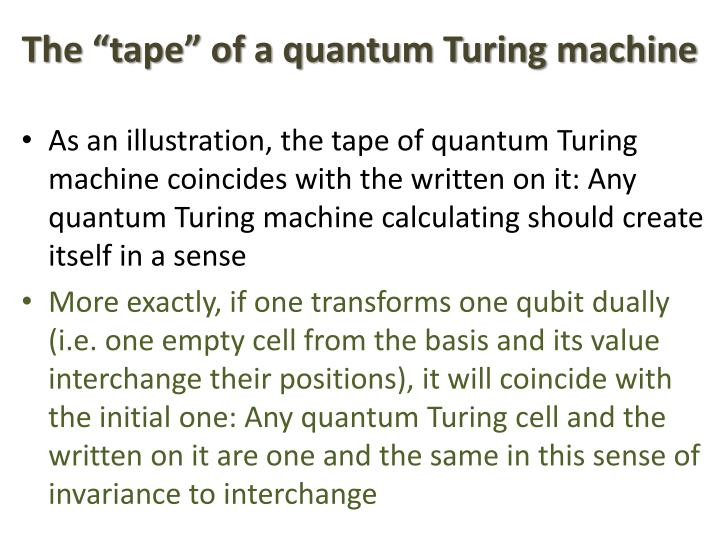 "The ""tape"" of a quantum Turing machine"