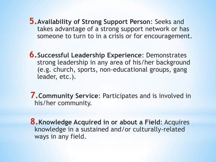 Availability of Strong Support Person
