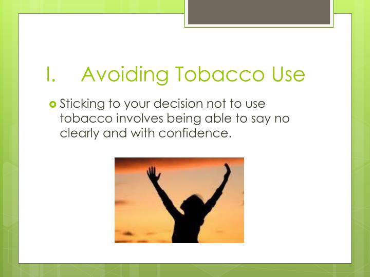 Avoiding Tobacco Use
