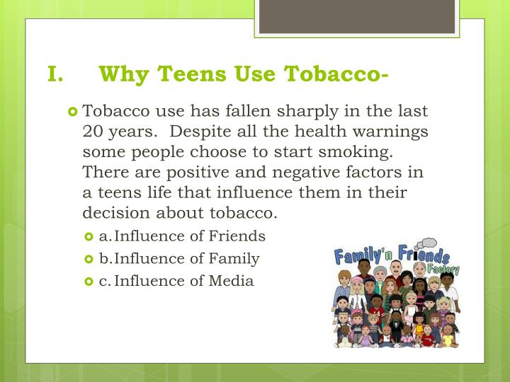 I.Why Teens Use Tobacco-