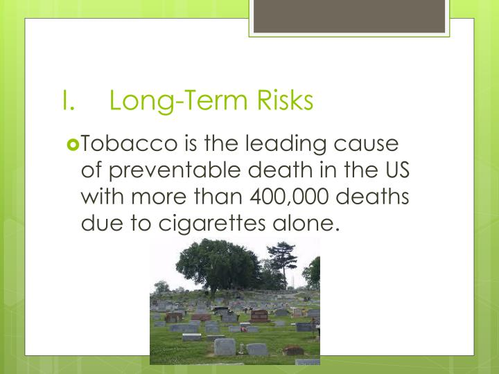 Long-Term Risks